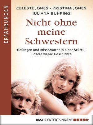 cover image of Nicht ohne meine Schwestern