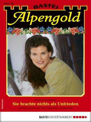 cover image of Alpengold 285--Heimatroman