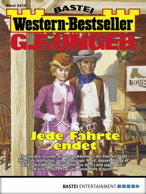 cover image of G. F. Unger Western-Bestseller 2412--Western