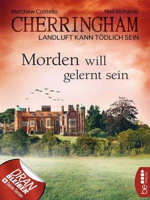 cover image of Cherringham--Morden will gelernt sein