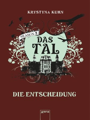 cover image of Das Tal. Die Entscheidung