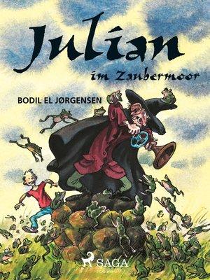 cover image of Julian im Zaubermoor