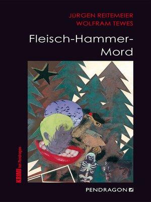 cover image of Fleisch-Hammer-Mord