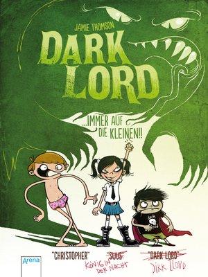 cover image of Dark Lord (2). Immer auf die Kleinen!