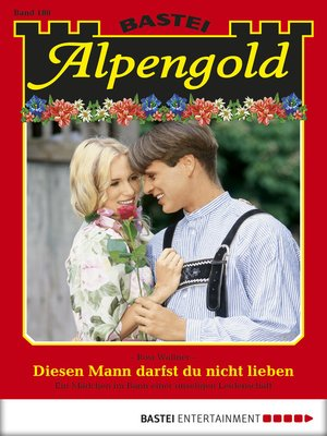 cover image of Alpengold--Folge 180