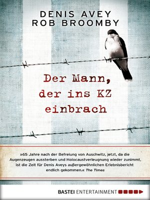 cover image of Der Mann, der ins KZ einbrach
