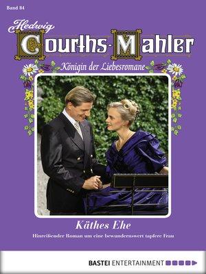 cover image of Hedwig Courths-Mahler--Folge 084
