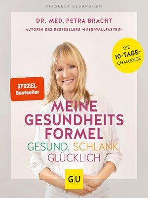 cover image of Meine Gesundheitsformel--Gesund, schlank, glücklich