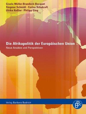 cover image of Die Afrikapolitik der Europäischen Union