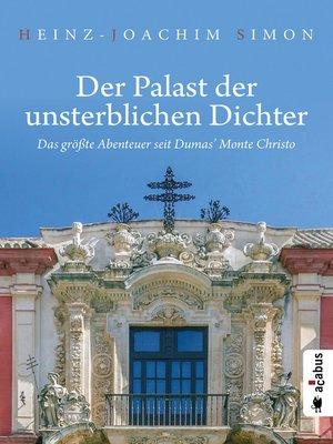 cover image of Der Palast der unsterblichen Dichter. Das größte Abenteuer seit Dumas' Monte Christo