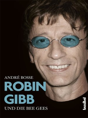 cover image of Robin Gibb und die Bee Gees