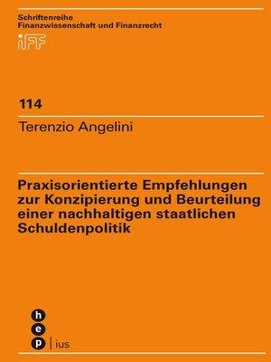 cover image of Praxisorientierte Empfehlungen zur Konzipierung und Beurteilung einer nachhaltigen staatlichen Schuldenpolitik