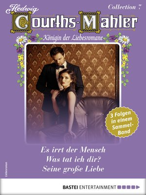 cover image of Hedwig Courths-Mahler Collection 7--Sammelband