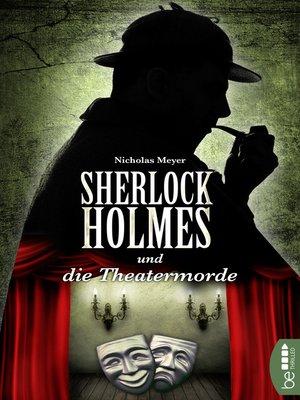 cover image of Sherlock Holmes und die Theatermorde
