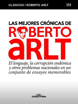 cover image of Las mejores crónicas de Roberto Arlt