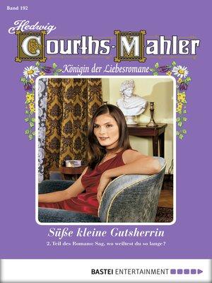cover image of Hedwig Courths-Mahler--Folge 192