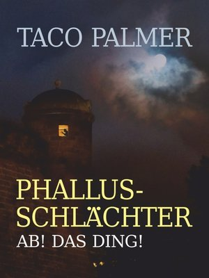 cover image of Phallus-Schlächter