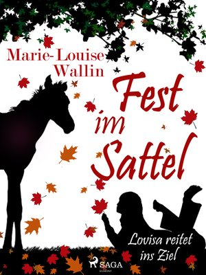 cover image of Fest im Sattel--Lovisa reitet ins Ziel