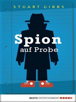 cover image of Spion auf Probe