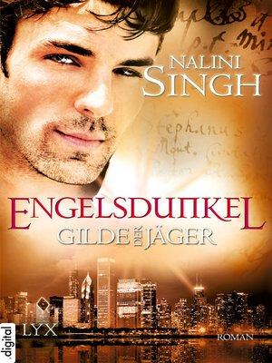 cover image of Gilde der Jäger--Engelsdunkel