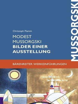 cover image of Modest Mussorgski. Bilder einer Ausstellung