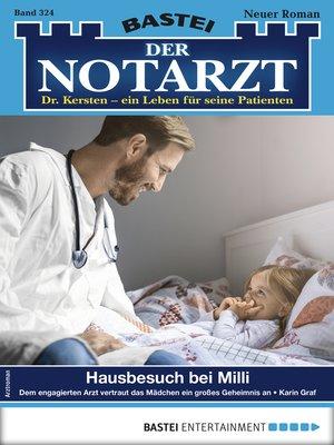 cover image of Der Notarzt 324--Arztroman