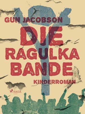 cover image of Die Ragulka-Bande