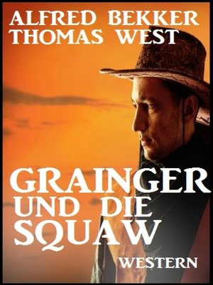 cover image of Grainger und die Squaw