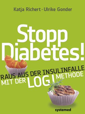 cover image of Stopp Diabetes--    Raus aus der Insulinfalle dank der LOGI-Methode