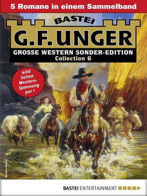 cover image of G. F. Unger Sonder-Edition Collection 6--Western-Sammelband