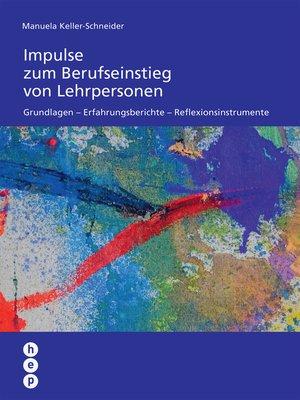cover image of Impulse zum Berufseinstieg von Lehrpersonen (E-Book)