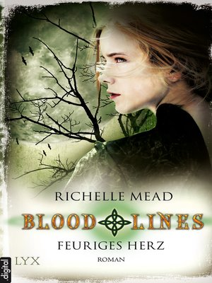cover image of Bloodlines--Feuriges Herz