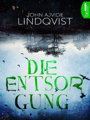 cover image of Die Entsorgung