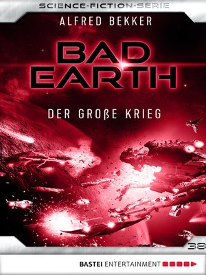 cover image of Bad Earth 38--Science-Fiction-Serie