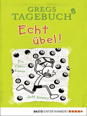 cover image of Gregs Tagebuch 8--Echt übel!
