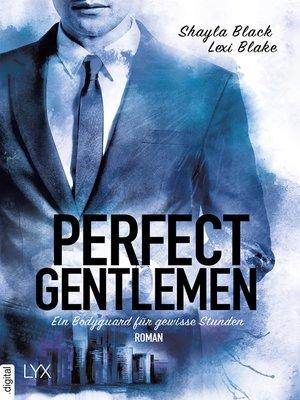 cover image of Perfect Gentlemen--Ein Bodyguard für gewisse Stunden