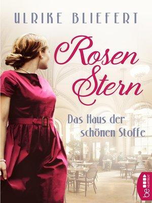 cover image of Rosenstern--Das Haus der schönen Stoffe