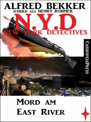 cover image of Henry Rohmer, N.Y.D.--Mord am East River (New York Detectives)