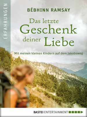 cover image of Das letzte Geschenk deiner Liebe