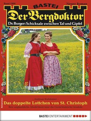 cover image of Der Bergdoktor 1906--Heimatroman