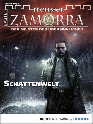 cover image of Professor Zamorra--Folge 1061