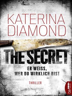 cover image of Er weiß, wer du wirklich bist--The Secret
