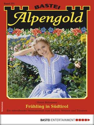 cover image of Alpengold 271--Heimatroman