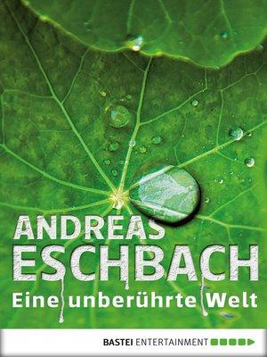 cover image of Eine unberührte Welt--Band 5