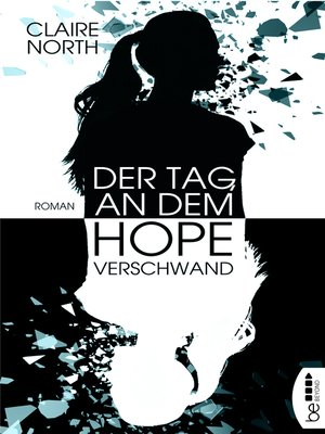 cover image of Der Tag, an dem Hope verschwand