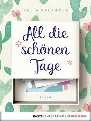 cover image of All die schönen Tage