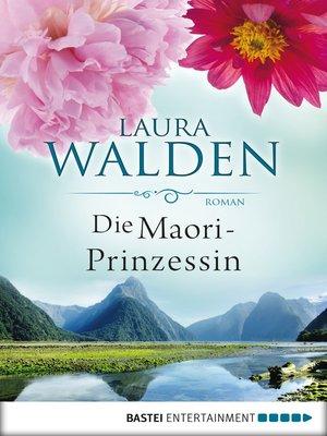 cover image of Die Maori-Prinzessin