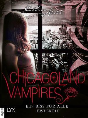 cover image of Chicagoland Vampires--Ein Biss für alle Ewigkeit