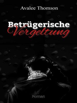 cover image of Betrügerische Vergeltung