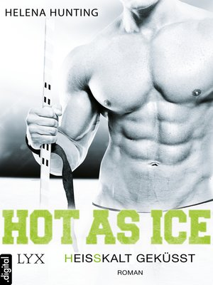 cover image of Hot As Ice--Heißkalt geküsst